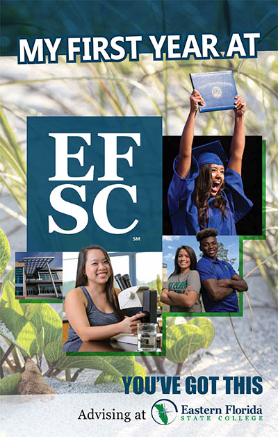 Graduation and College Images with My First Year at EFSC Text