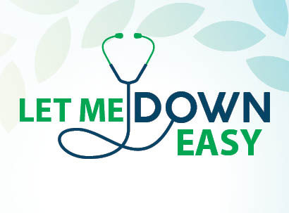 Let Me Down Easy text with stethescope graphic