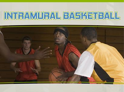 Intramural Basketball Teams Forming Now