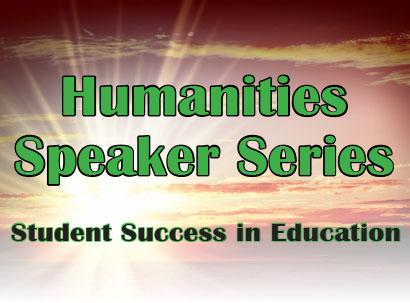 Attend a Humanities Speaker Series Presentation